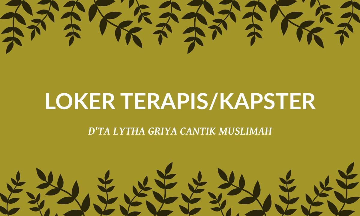 Lowongan Kerja Terapis di Dta Lytha Griya Cantik Muslimah Kaliwungu
