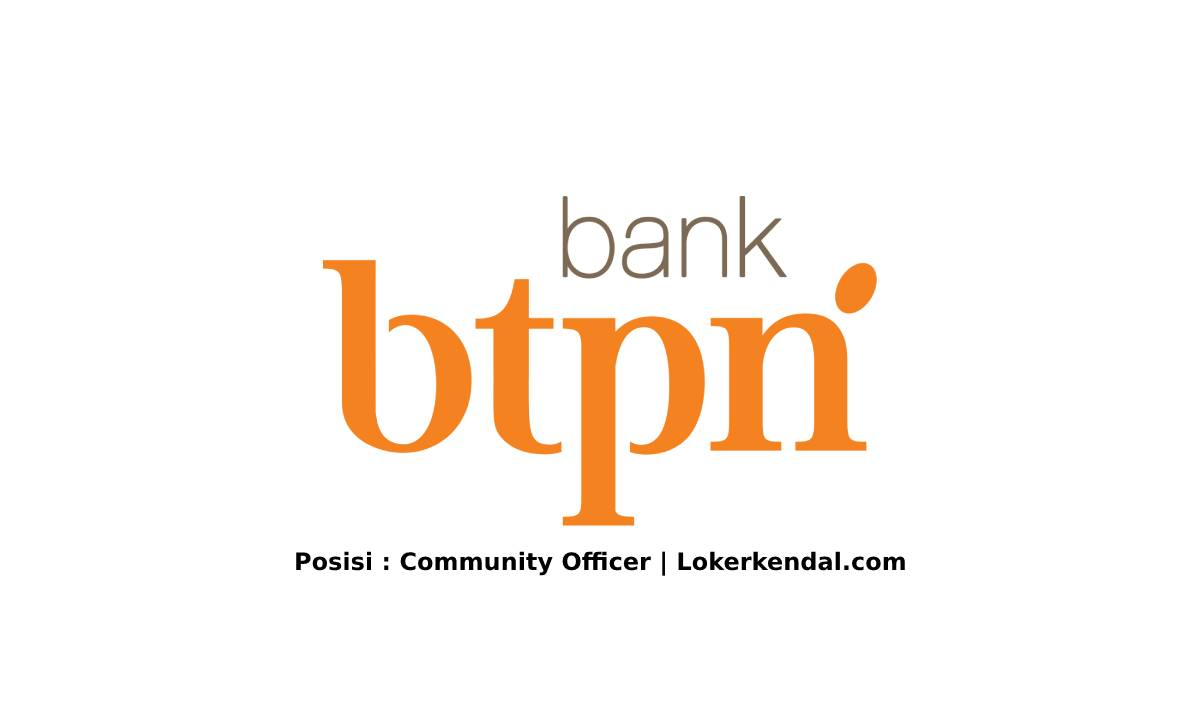 Lowongan Kerja Community Officer di BTPN Syariah Kendal